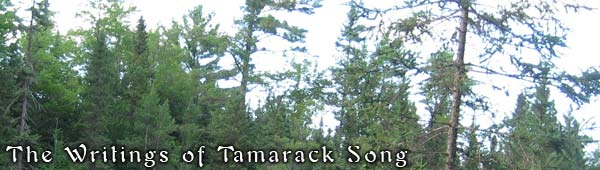 The Writings of Tamarack Song